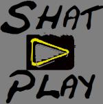 ShatPlay