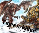 Tigrex killer