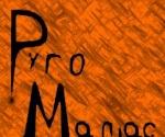 Pyro Maniac