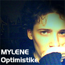 Mylene_Optimistike