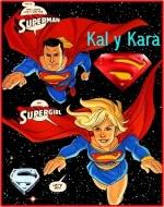 kal-el y kara zor-el