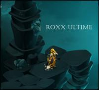 Roxx-Ultime