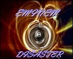 EMINEM DISASTER