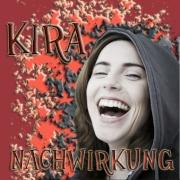 Kira Nachwirkung