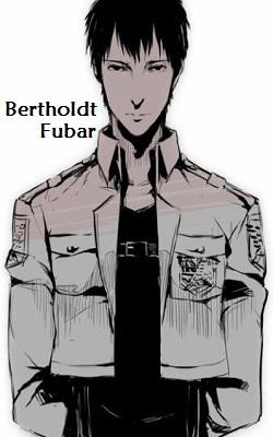 Bertholdt Fubar