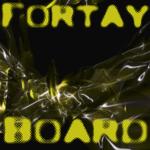 The Fortay Board