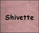 shivette