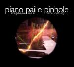 Piano Paille Pinhole