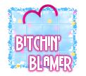 Bitchin' Blamer