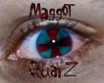 MaggotQuarZ