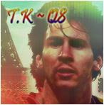 T.K ~ q8