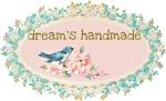 Dream's handmade