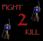 FIGHT 2 KILL