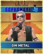 DM Metal