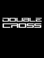 Double Cross - Crumbling Days 1-16