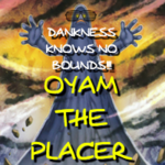 Oyam the Placer