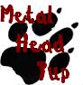 Metal Head Pup