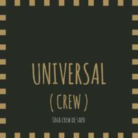 º Universal ( Crew ) º