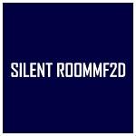 SILENT ROOMMF2D
