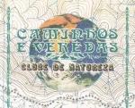 CAMINHOS E VEREDAS - CLUB