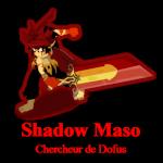 Shadow Maso