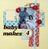 Baby Makes 4 (Aug SBGA Kit)